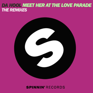 Da Hool - Meet her at the loveparade - The Remixes